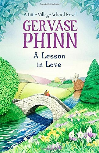 A Lesson in Love: A Little Village School Novel (Little Village School Novels)
