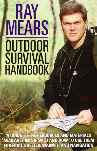 Outdoor Survival Handbook: A Guide To The Resources And Materials Available In The Wild And How To Use Them For Food, Shelter,Warmth And Navigation