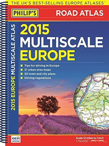 Philip's Multiscale Europe 2015: Spiral A4 (Road Atlas Europe)